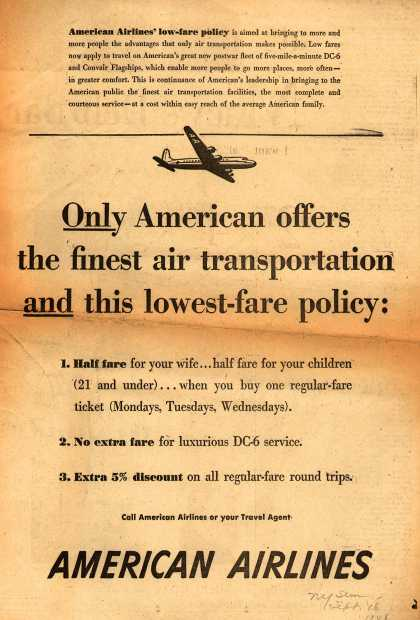 American Airlines – Only American Offers the Finest Air Transportation and This Lowest-Fare Policy: (1948)
