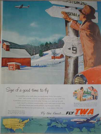 TWA Airlines Airplane Plane Signs of a good time to fly (1954)