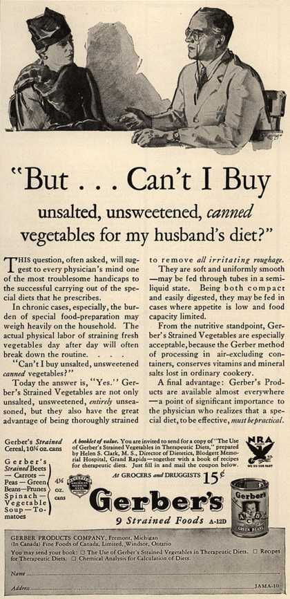 "Gerber Products Company's Gerber Strained Foods – ""But...Can't I Buy Unsalted, Unsweetened, Canned Vegetables for My Husband's Diet?"" (1933)"