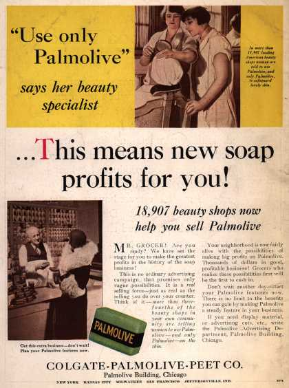 "Colgate-Palmolive-Peet Company's Palmolive Soap – ""Use only Palmolive"" says her beauty specialist...This means new soap profits for you (1930)"