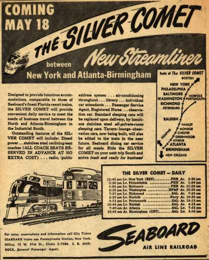 Seaboard Railroad's The Silver Comet – Coming May 18, The Silver Comet. New Streamliner between New York and Atlanta-Birmingham (1947)