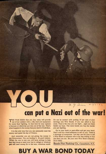 Beech-Nut Packing Co.'s War Bonds – You Can Put A Nazi Out Of The War (1943)