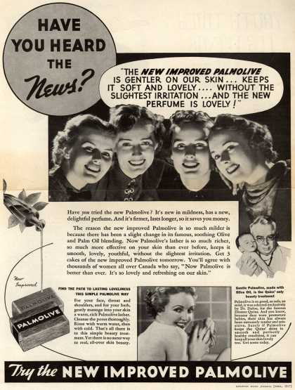 "Palmolive Company's Palmolive Soap – Have You Heard The News? ""The New Improved Palmolive Is Gentler On Our Skin...Keeps It Soft And Lovely...Without The Slightest Irritation...And The N (1938)"