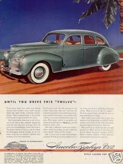 "Lincoln Zephyr V-12 Car Color Ad ""Until You Drive (1939)"