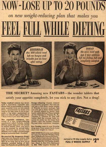 Charles Antell, Incorporated's Fastabs tablets – Now – Lose Up To 20 Pounds on new weight-reducing plan that makes you Feel Full While Dieting (1953)