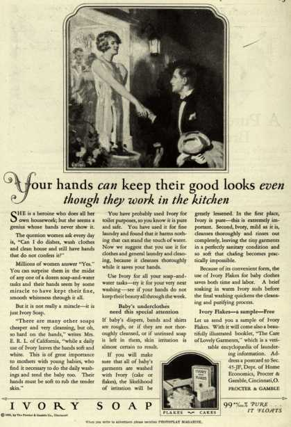 Procter & Gamble Co.'s Ivory Soap – Your hands can keep their good looks even though they work in the kitchen (1925)