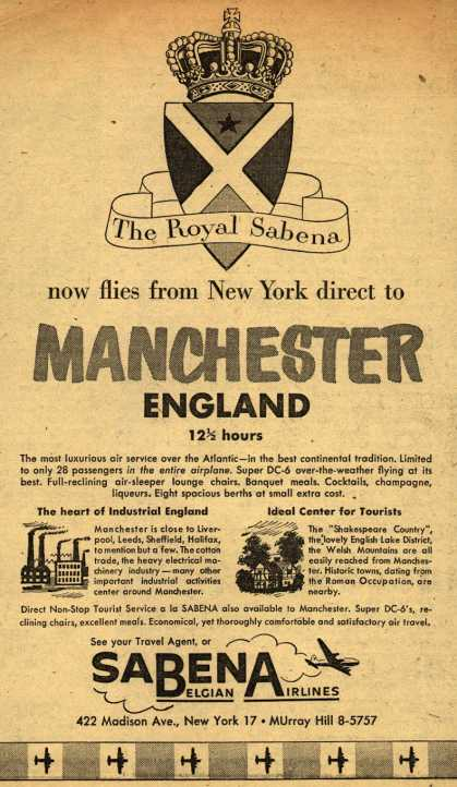 Sabena Belgian Airline's Non-stop service to Manchester England – The Royal Sabena now flies from New York direct to Manchester England (1954)
