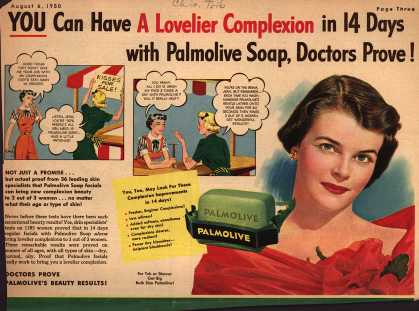 Palmolive Company's Palmolive Soap – YOU Can Have A Lovelier Complexion in 14 Days with Palmolive Soap, Doctors Prove (1950)