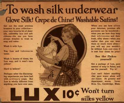Lever Bros.'s Lux (laundry flakes) – To wash silk underwear (1916)