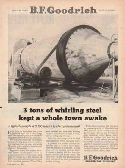 B.F. Goodrich – 3 tons of whirling steel kept a town awake (1951)