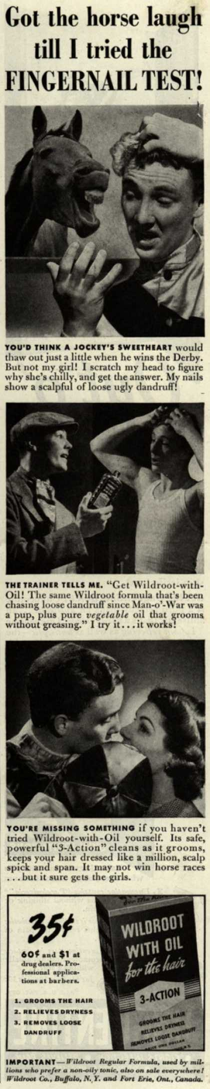 Wildroot Company's Wildroot with Oil – Got the horse laugh till I tried the Fingernail Test (1940)
