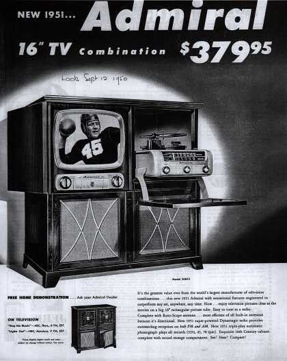 "Admiral Corporation's 16"" Television Combination – New 1951... Admiral 16"" TV Combination $379.95 (1950)"