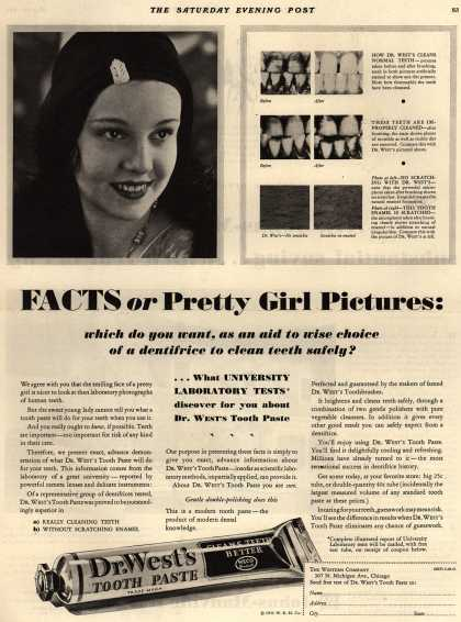 Western Company's Dr. West's Tooth Paste – Facts or Pretty Girl Pictures: which do you want, as an aid to wise choice of a dentifrice to clean teeth safely? (1931)