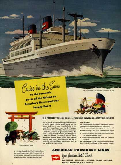 American President Line's Orient – Cruise in the Sun to the romantic ports of the Orient on America's finest postwar luxury liners (1949)