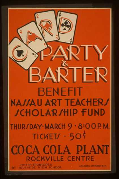 Party &amp; barter &#8211; benefit Nassau art teachers scholarship fund &#8211; Coca Cola Plant, Rockville Centre. (1939)
