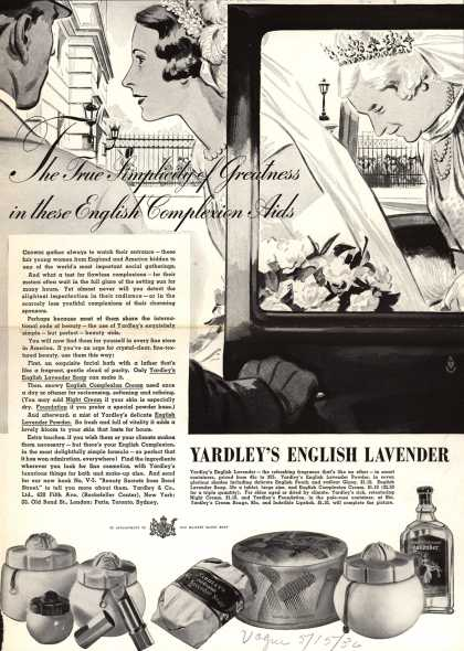 Yardley & Co., Ltd.'s Yardley's English Lavender – The True Simplicity of Greatness in these English Complexion Aids (1936)