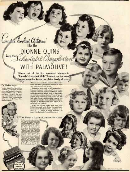 "Palmolive Company's Palmolive Soap – ""Canada's loveliest Children"" like the Dionne Quins keep that Schoolgirl Complexion With Palmolive (1937)"