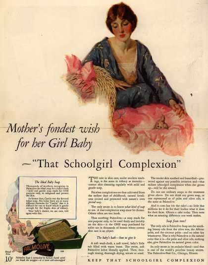 "Palmolive Company's Palmolive Soap – Mother's fondest wish for her Girl Baby- ""That Schoolgirl Complexion"" (1927)"