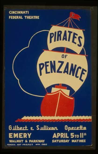"Cincinnati Federal Theatre [presents] ""Pirates of Penzance"" [a] Gilbert & Sullivan operetta. (1937)"
