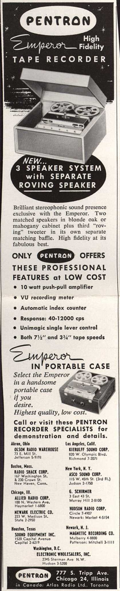 Pentron's Tape Recorder – Pentron Emperor High Fidelity Tape Recorder. New... 3 Speaker System with Separate Roving Speaker. (1956)