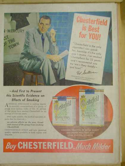 Chesterfield cigarettes. The best for you. Ed Sullivan. (1953)