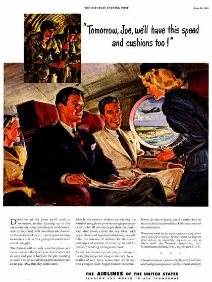 "The Airlines of the United State's Air Travel – ""Tomorrow, Joe, we'll have this speed and cushions too!"" (1945)"