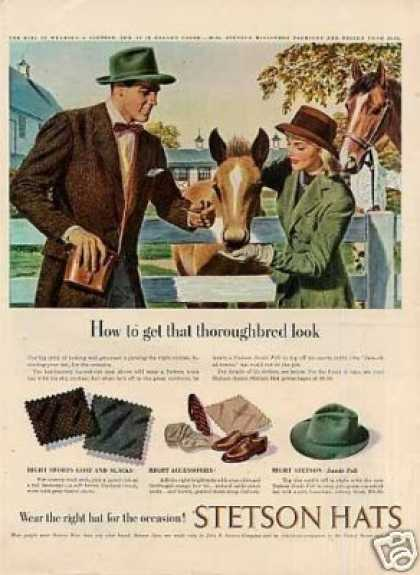"Stetson Hats Ad ""How To Get That Thoroughbred... (1947)"