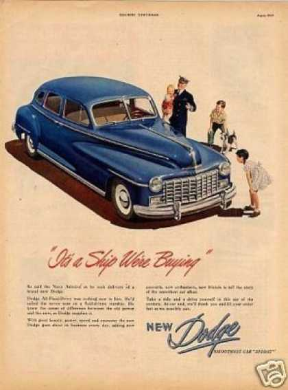 "Dodge Car Ad ""It's a Ship We're Buying... (1947)"