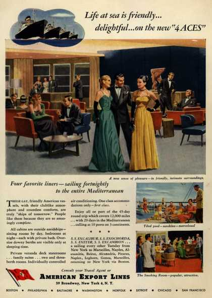 "American Export Line's 4 Aces – Life at sea is friendly...delightful...on the new ""4 ACES"" (1949)"