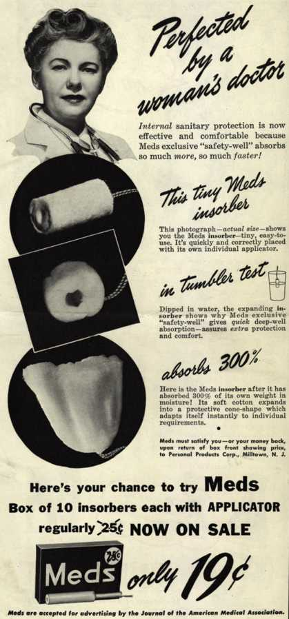 Personal Products Corporation's Meds Tampons – Perfected by a woman's doctor (1943)