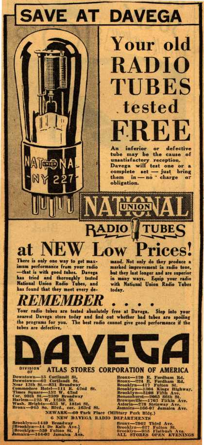 National Union Radio Tube's Radio Tubes – Save At Davega, Your old Radio Tubes tested Free (1930)