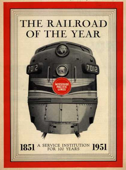 Missouri Pacific Lines – The Railroad Of The Year (1951)