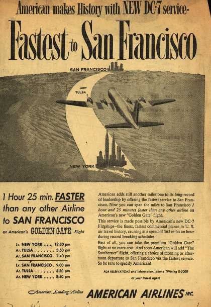 American Airline's San Francisco – American Makes History with New DC-7 Service- Fastest to San Francisco (1954)