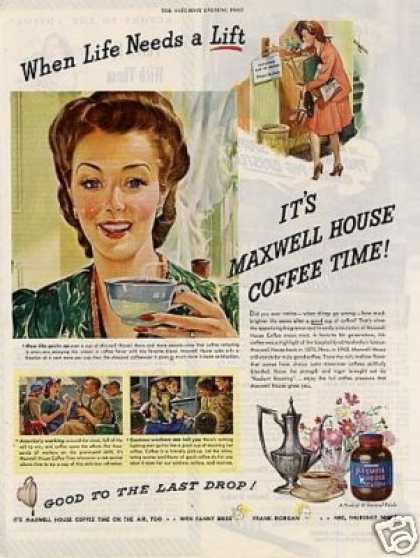 "Maxwell House Coffee Ad ""When Life Needs a Lift... (1943)"