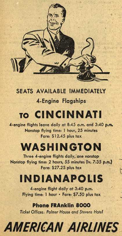 American Airline's Cincinnati, Washington, Indianapolis – Seats Available Immediately to Cincinnati, Washington, Indianapolis (1947)
