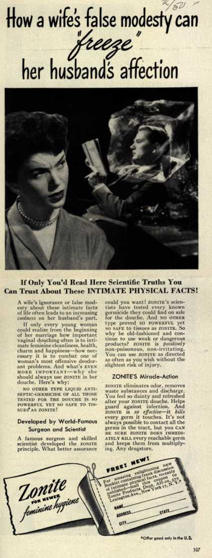 "Zonite Products Corp.'s Douche – How a wife's false modesty can ""freeze"" her husband's affection (1950)"