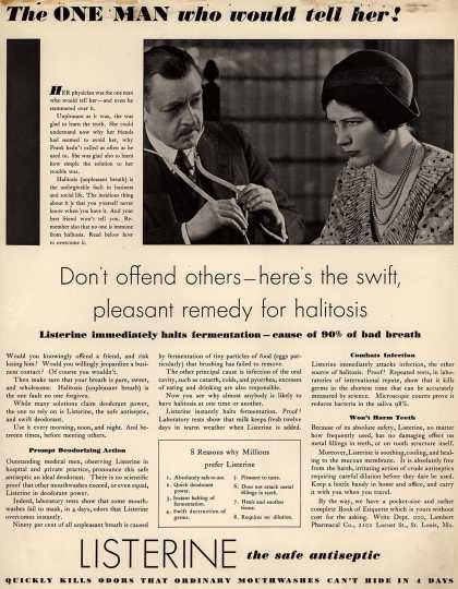 Lambert Pharmacal Company's Listerine – The One Man who would tell her (1931)