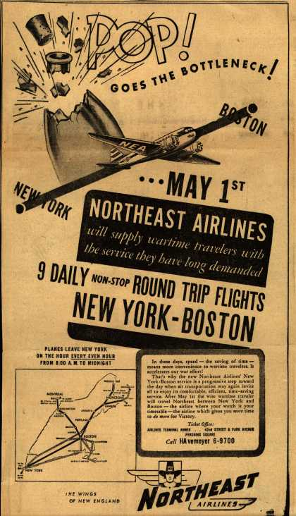 Northeast Airline's New York to Boston – POP! GOES THE BOTTLENECK (1945)