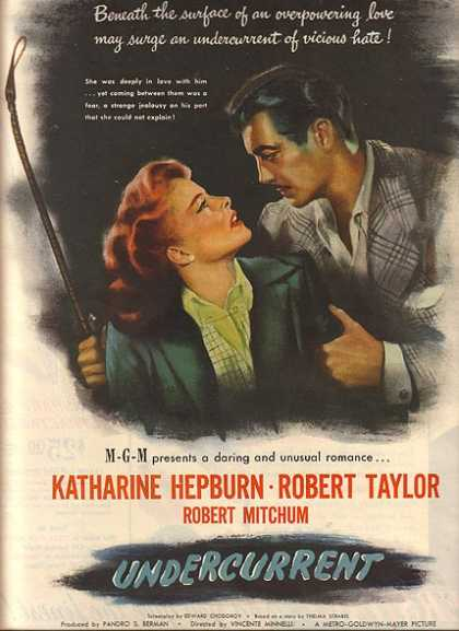 "Undercurrent (""a daring and unusual romance"") (1946)"