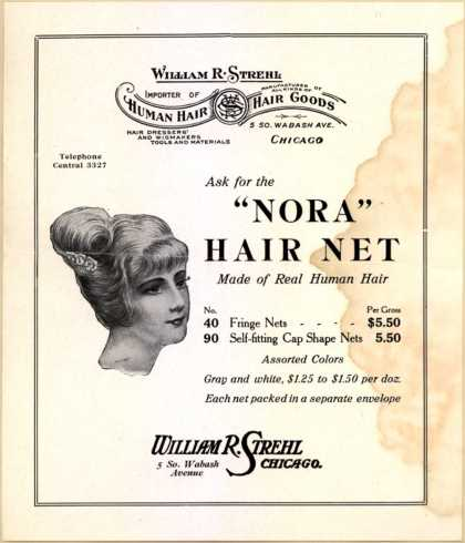 "Wm. R. Strehl's Hair Net – ""Nora"" – Ask for the ""Nora"" Hair Net Made of Real Human Hair"