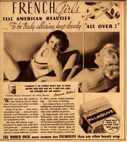 "Palmolive Company's Palmolive Soap – French Girls tell American Beauties...to be truly alluring, keep lovely ""All Over!"" (1935)"