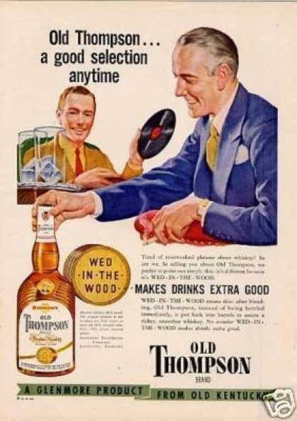 "Old Thompson Whiskey Ad ""A Good Selection.. (1949)"