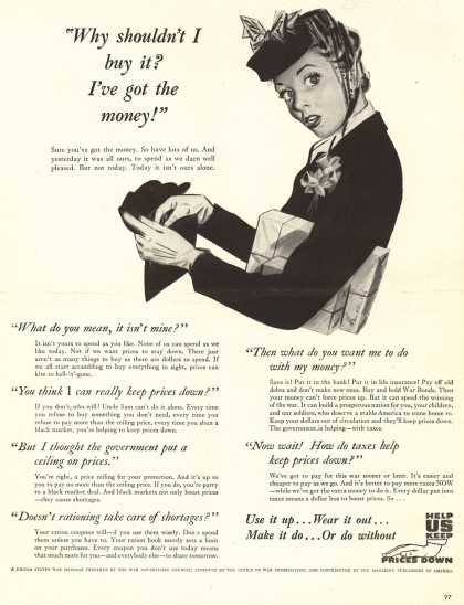 "War Advertising Office's Anti-inflation – ""Why shouldn't I buy it? I've got the money!"" (1944)"