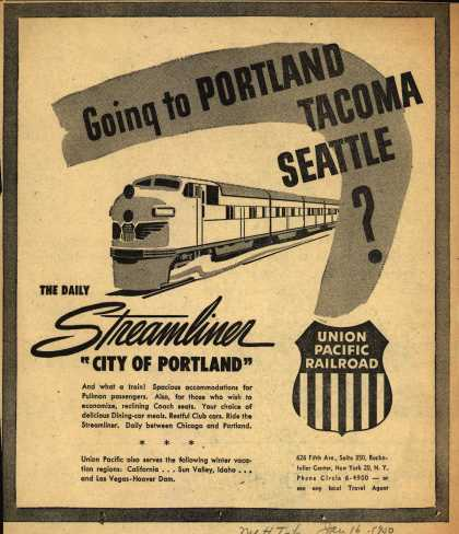 Union Pacific Railroad's City of Portland – Going to Portland Tacoma Seattle? (1950)