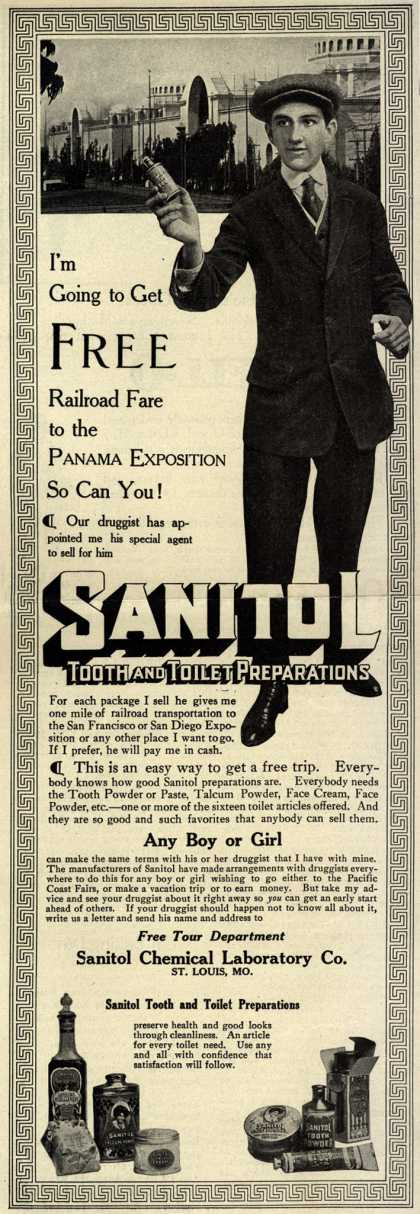 Sanitol Chemical Laboratory Company's Sanitol Tooth and Toilet Preparations – I'm Going to Get Free Railroad Fare to the Panama Exposition So Can You (1915)