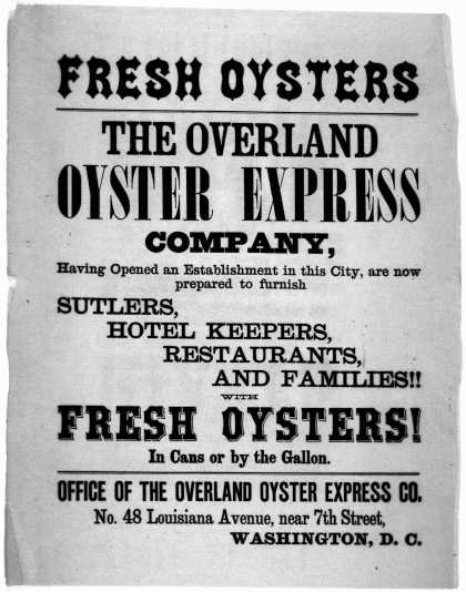 Fresh oysters. The Overland oyster express company, having opened an establishment in this city, are now prepared to furnish shutlers, hotel keepers