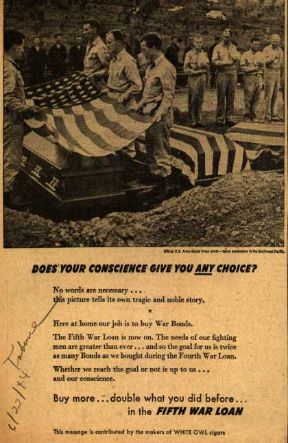 Makers of White Owl cigar's 5th War Loan – Does Your Conscience Give You Any Choice? (1944)