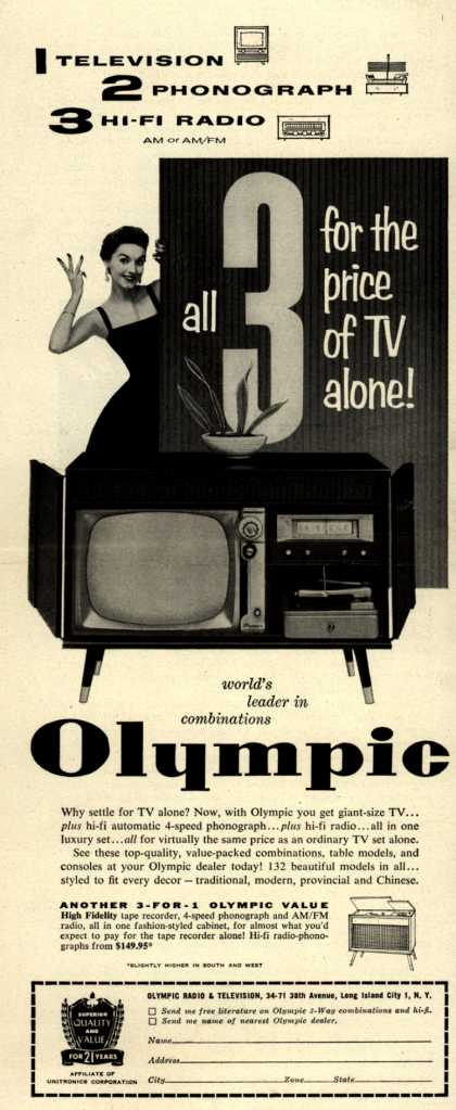 Olympic Radio & Television's Olympic Combinations – 1 Television, 2 Phonograph, 3 Hi-Fi Radio all 3 for the price of TV alone (1956)