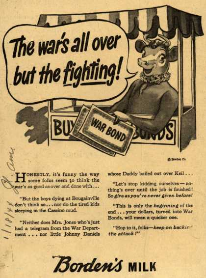 Borden's Milk's War Bonds – The War's All Over But The Fighting (1944)