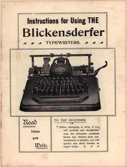 Blickensderfer Mfg. Co.'s Typewriters, Blickensderfer – Instructions for using the Blickensderfer Typewriters